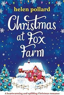 Christmas at Fox Farm: A heartwarming and uplifting Christmas romance