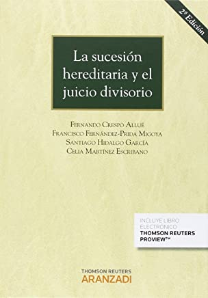 La sucesión hereditaria y el juicio divisorio (Papel + e-book)