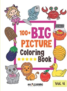 100+ BIG PICTURE Coloring Book: 100 Story-Based Jumbo Coloring Pages for Toddlers, Gift Idea For Kids Ages 2-4, Early Lear...