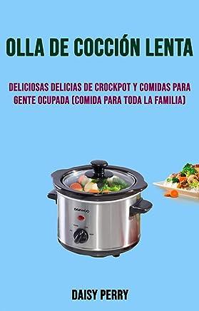 Amazon.com: De Olla - Slow Cookers / Kitchen Appliances: Books