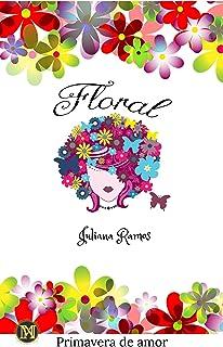 Floral: Coletânea Primavera de Amor (Portuguese Edition)
