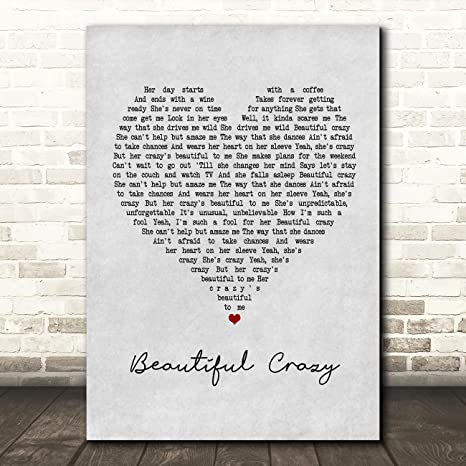Amazon Com Beautiful Crazy Grey Heart Quote Song Lyric Wall Art Gift Print Posters Prints