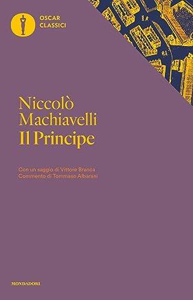 Il principe (Mondadori) (Oscar classici Vol. 492)
