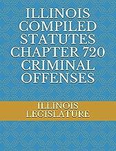 illinois state statutes criminal