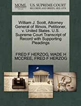 William J. Scott, Attorney General of Illinois, Petitioner, V. United States. U.S. Supreme Court Transcript of Record with Supporting Pleadings