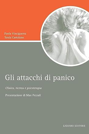 Gli attacchi di panico: Clinica, ricerca e psicoterapia (Script)