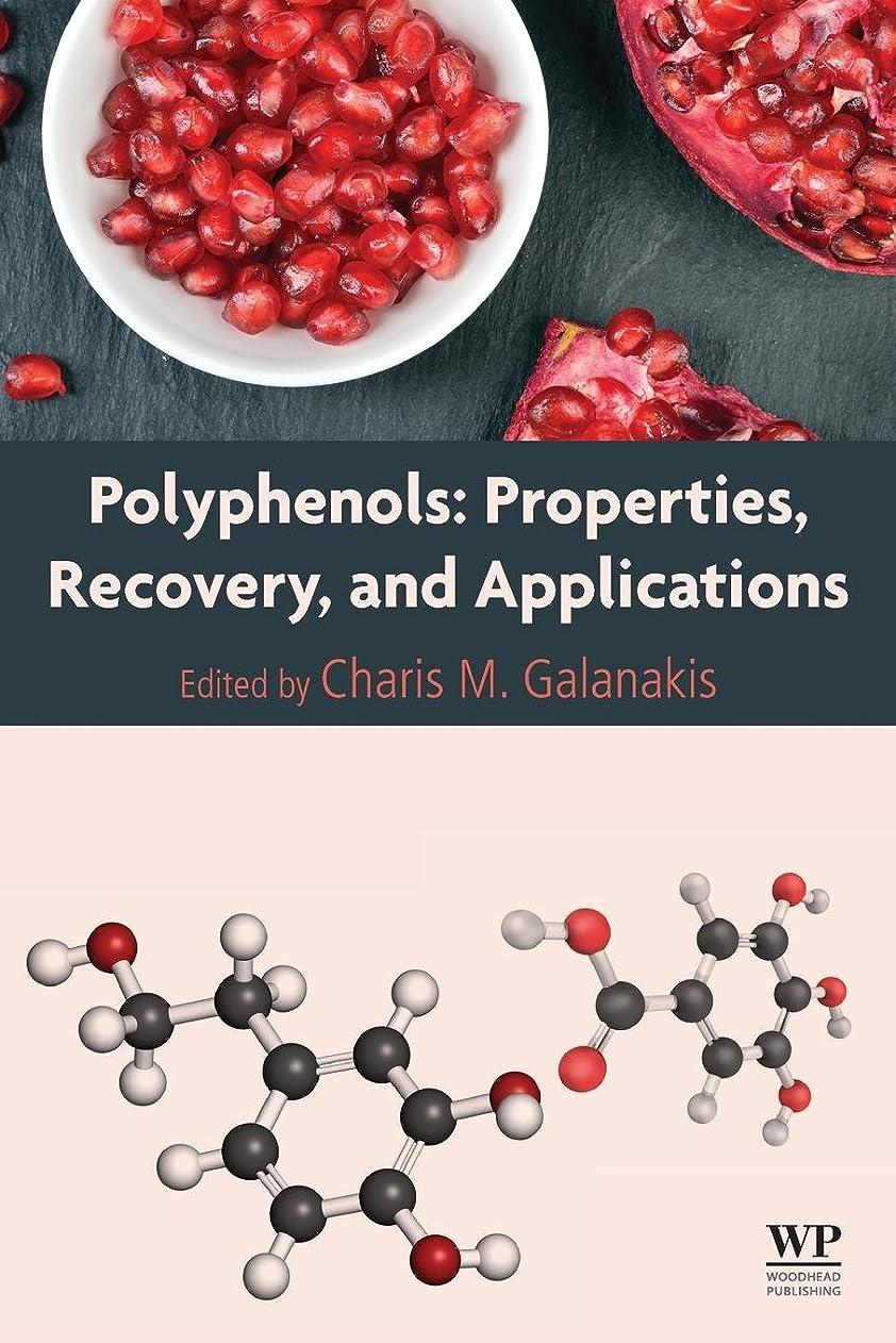 平手打ち金貸しサドルPolyphenols: Properties, Recovery, and Applications