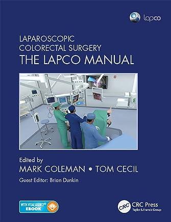 Laparoscopic Colorectal Surgery: The Lapco Manual (English Edition)
