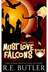 Must Love Falcons (Sable Cove Book 3) Kindle Edition