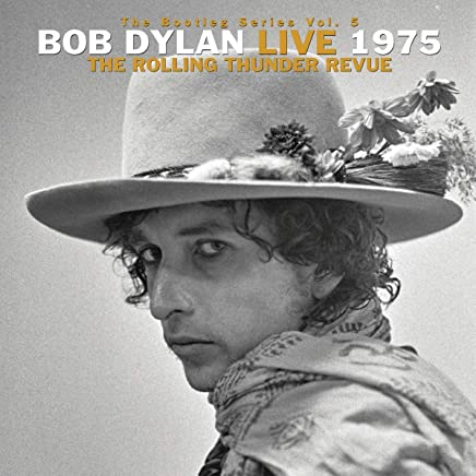 The Bootleg Series Vol. 5: Bob Dylan Live 1975, The...