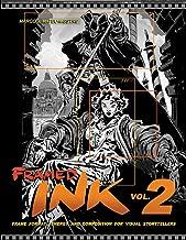 Framed Ink 2: Frame Format, Energy, and Composition for Visual Storytellers