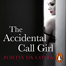 The Accidental Call Girl: Accidental Call Girl, Book 1