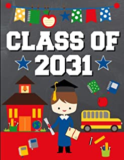 Class of 2031: School Graduation Gift Ideas for 2019 Kindergarten Students : Notebook | Journal | Diary - Brown Hair Brunette Boy Kindergartener Edition