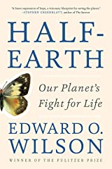 Half-Earth: Our Planet's Fight for Life Kindle Edition