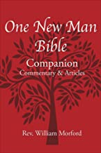 One New Man Bible Companion: Commentary & Articles