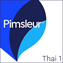 Thai Phase 1, Units 1-30: Learn to Speak and Understand Thai with Pimsleur Language Programs