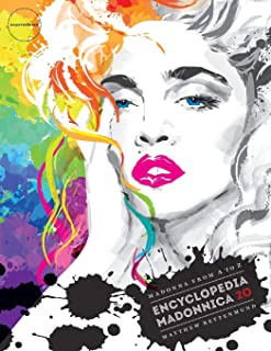 Encyclopedia Madonnica 20: Madonna from A to Z