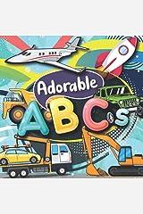 Adorable ABCs: A Fun Book of Alphabets Paperback