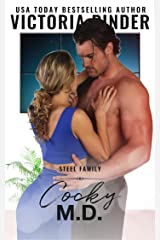 Cocky M.D.: Single Dad Fake Fiancee Romance (Steel Series Book 5) Kindle Edition