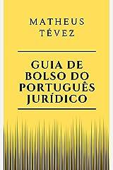GUIA DE BOLSO DO PORTUGUÊS JURÍDICO eBook Kindle