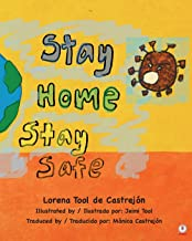 Stay Home, Stay Safe (Spanish Edition)
