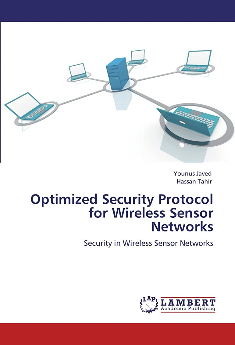 利用可能不均一分泌するOptimized Security Protocol for Wireless Sensor Networks