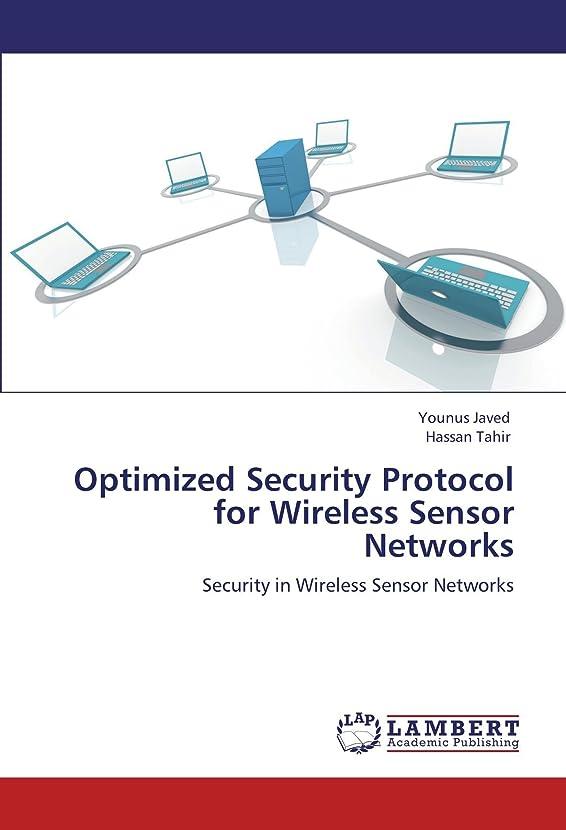しかしほとんどの場合アッパーOptimized Security Protocol for Wireless Sensor Networks