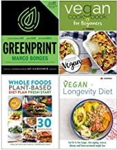 The Greenprint [Hardcover], Vegan Cookbook For Beginners, Whole Food Plant Based Diet Plan, Vegan Longevity Diet 4 Books Collection Set