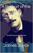 A Portrait of the Artist as a Young Man: Künstlerroman, modernism