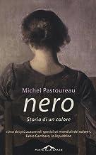 Scaricare Libri Nero. Storia di un colore PDF