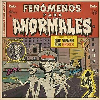Fenómenos para Anormales: Que Vienen los Grises, Vol. 2