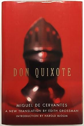Don Quixote   A New Translation by Edith Grossman
