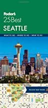 Fodor's Seattle 25 Best (Full-color Travel Guide)