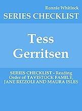 Tess Gerritsen - SERIES CHECKLIST - Reading Order of TAVISTOCK FAMILY, JANE RIZZOLI AND MAURA ISLES