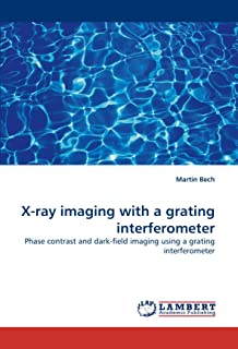 X-ray imaging with a grating interferometer: Phase contrast and dark-field imaging using a grating interferometer