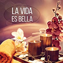 la vida es bella spa
