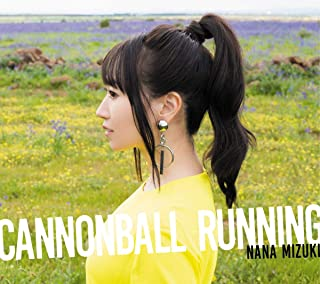 【Amazon.co.jp限定】CANNONBALL RUNNING【通常盤】(オリジナル・ロゴ・チケットホルダー+デカジャケ付き)...