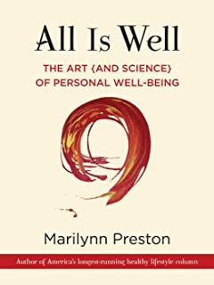 All is Well: The Art (and Science) of Personal Well-Being