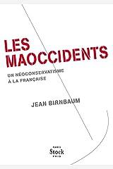 Les Maoccidents (Essais - Documents) Format Kindle