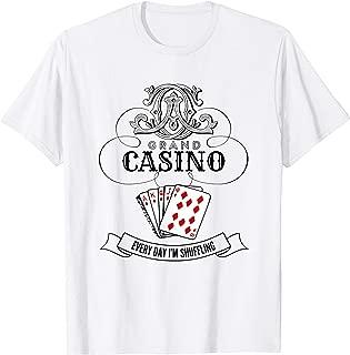 Everyday I'm Shuffling - Casino Croupier Gambler Funny T-Shirt