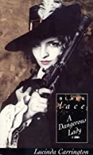 A Dangerous Lady (Black Lace Series)