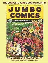 The Complete Jumbo Comics: Giant #3: Gwandanaland Comics #3176 -- Starring Sheena, Queen of the Jungle and many more Golde...