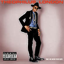 all around the world theophilus london