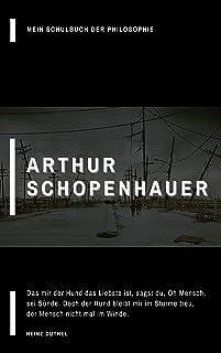 Mein Schulbuch der Philosophie Arthur Schopenhauer: Das mir der Hund das Liebste ist, sagst du, Oh Mensch, sei Sünde. Doch...
