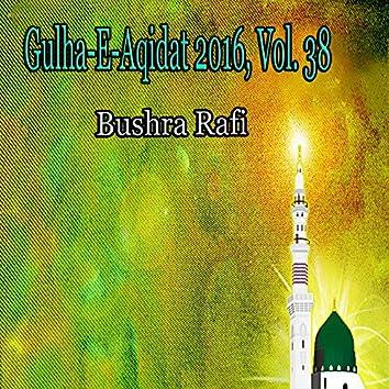 Gulha-e-Aqidat 2016, Vol. 38