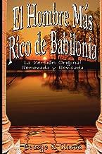 El Hombre Mas Rico de Babilonia: La Version Original...