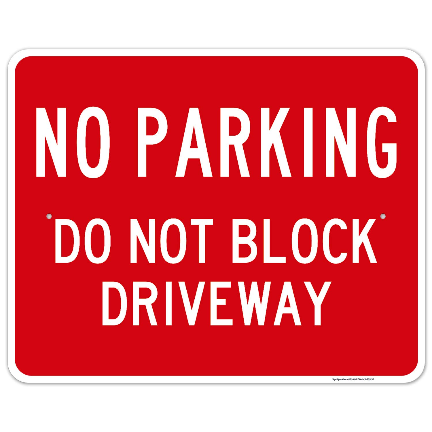 No Parking Do Max 86% OFF Not Block Driveway Rust 24x30 Sign Inches Cheap sale Free .