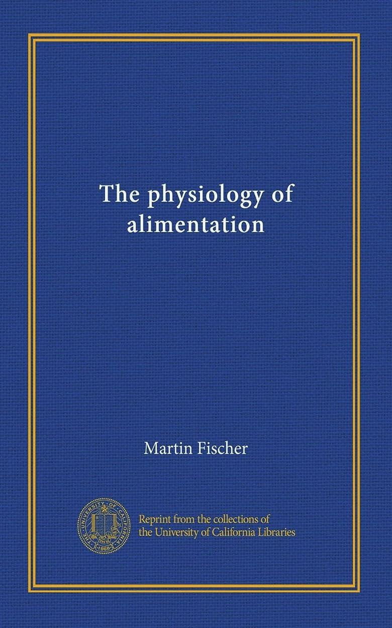 ビルダー考古学的なトンネルThe physiology of alimentation