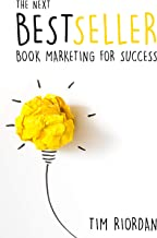 The Next Bestseller: Book Marketing for Success (English Edition)