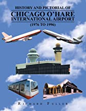 History and Pictorial of Chicago O'Hare International Airport (1976 to 1996)